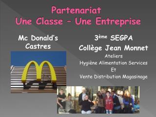 Partenariat  Une Classe – Une Entreprise