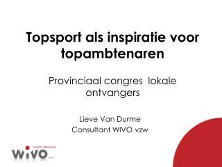Topsport als inspiratie voor topambtenaren Provinciaal congres  lokale ontvangers
