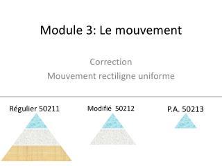 Module 3: Le mouvement
