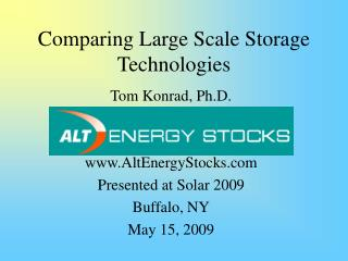 Comparing Large Scale Storage Technologies