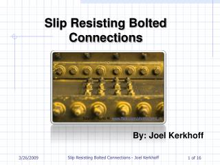 Slip Resisting Bolted Connections