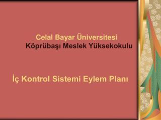 Celal Bayar Üniversitesi  Köprübaşı Meslek Yüksekokulu