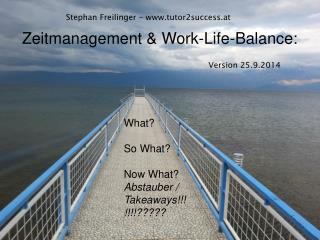 Zeitmanagement & Work-Life-Balance: