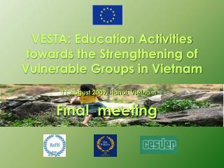 VESTA: Education Activities towards the Strengthening of Vulnerable Groups in Vietnam