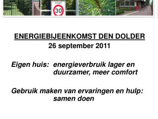 ENERGIEBIJEENKOMST DEN DOLDER 26 september 2011
