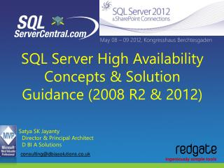 SQL Server High Availability Concepts & Solution Guidance (2008 R2 & 2012)