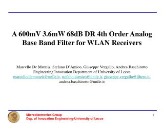 A 600mV 3.6mW 68dB DR 4th Order Analog           Base Band Filter for WLAN Receivers
