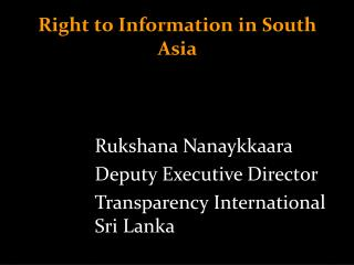 Right to Information in South Asia