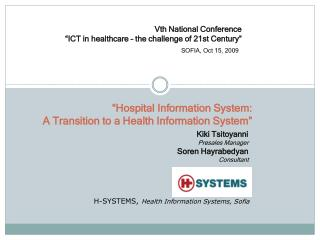 """Hospital Information System:  A Transition to a Health Information System"""