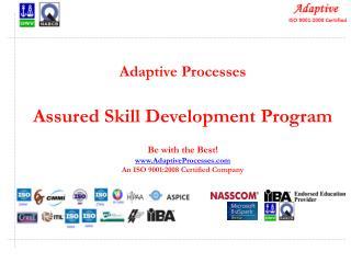 Adaptive Processes Assured Skill Development Program