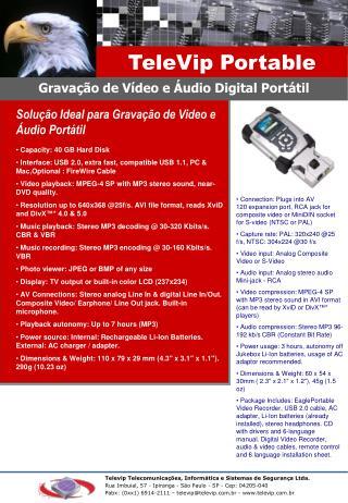 Solução Ideal para Gravação de Video e Áudio Portátil