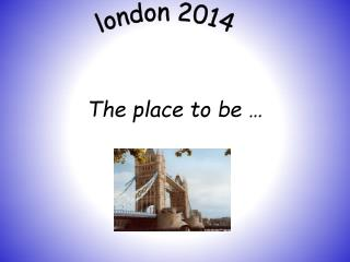 The place to be …