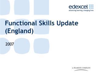 Functional Skills Update England