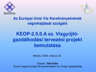 Miskolc, 2009. március 20.