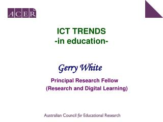 ICT TRENDS -in education-
