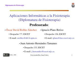 Aplicaciones Informáticas a la Fisioterapia (Diplomatura de Fisioterapia)