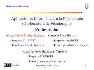 Aplicaciones Inform�ticas a la Fisioterapia (Diplomatura de Fisioterapia)
