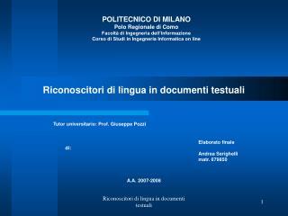 POLITECNICO DI MILANO Polo Regionale di Como Facoltà di Ingegneria dell'Informazione