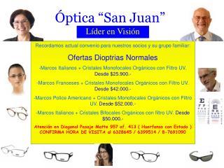 "Óptica ""San Juan"""
