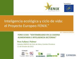 Pere Fullana i Palmer Cátedra UNESCO de Ciclo de Vida y Cambio Climático 11 de Octubre de 2012