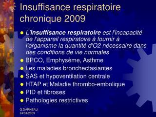 Insuffisance respiratoire chronique 2009