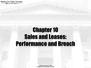 Chapter 10 Sales and Leases:  Performance and Breach