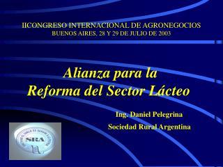 IICONGRESO INTERNACIONAL DE AGRONEGOCIOS BUENOS AIRES, 28 Y 29 DE JULIO DE 2003