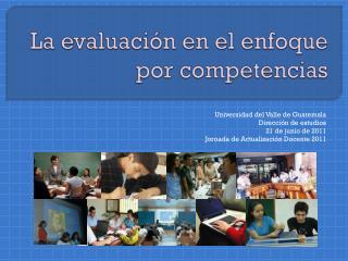 La evaluación en el enfoque por competencias