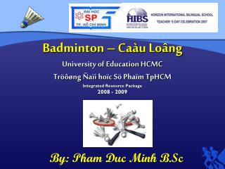 Badminton –  Caàu Loâng University of Education HCMC