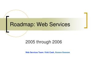 Roadmap: Web Services