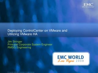 Deploying ControlCenter on VMware and Utilizing VMware HA