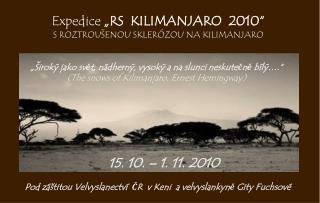 """Expedice  """"R S  KILIMANJARO  2010 """" S ROZTROU ŠENOU SKLERÓZOU NA KILIMANJARO"""