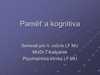 Paměť a kognitiva