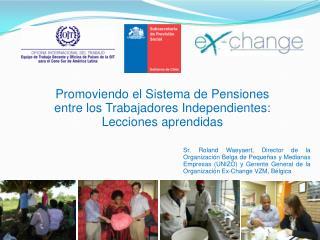 Promoviendo el Sistema de Pensiones entre los Trabajadores Independientes: Lecciones aprendidas