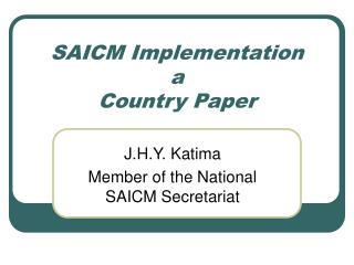 SAICM Implementation a Country Paper