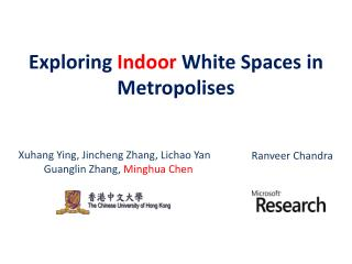Exploring  Indoor  White Spaces in Metropolises