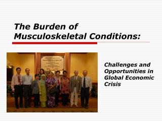 The Burden of Musculoskeletal Conditions: