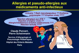 R�action allergique aux ATB ? R�action d�origine virale ??