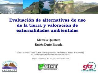 Evaluación de alternativas de uso de la tierra y valoración de externalidades ambientales