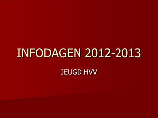 INFODAGEN 2012-2013