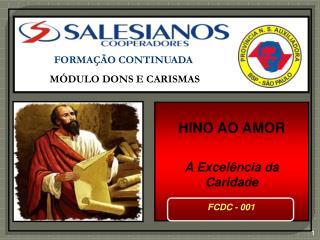 FORMAÇÃO CONTINUADA MÓDULO DONS E CARISMAS