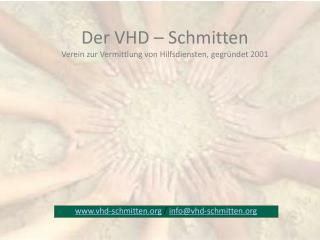 Der VHD – Schmitten Verein zur Vermittlung von Hilfsdiensten, gegründet 2001