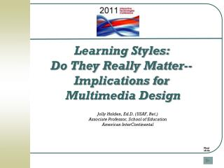 Learning  Styles:   Do They Really Matter--  Implications for  Multimedia Design