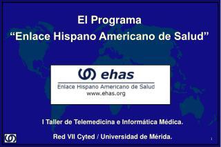 """El Programa """"Enlace Hispano Americano de Salud"""""""