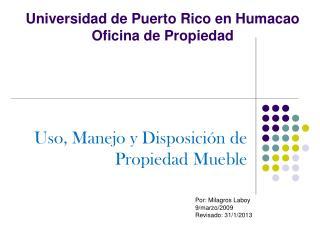 Universidad de Puerto Rico en Humacao Oficina de Propiedad