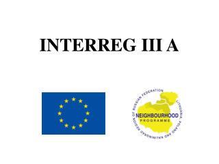 INTERREG III A