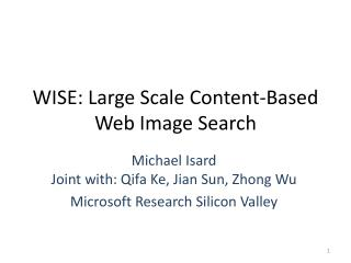 WISE: Large Scale Content-Based Web Image Search