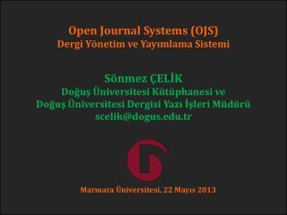 Open Journal Systems (OJS)  Dergi Yönetim ve Yayımlama Sistemi