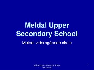 Meldal  Upper Secondary School