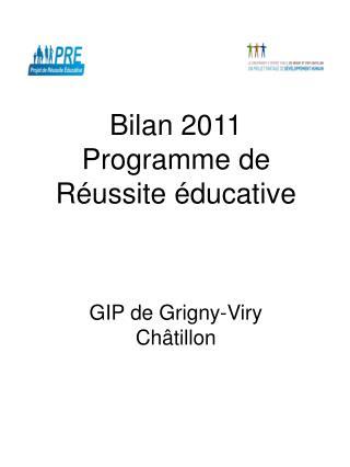 Bilan 2011 Programme de Réussite éducative